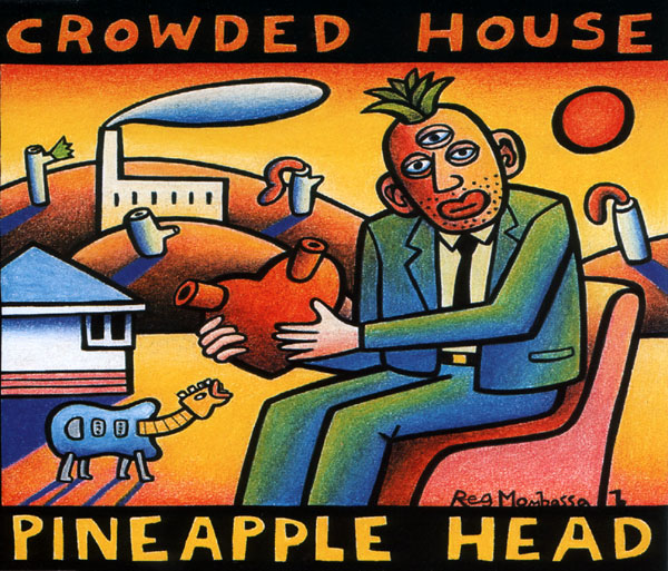 Pineapple Head by Crowded House