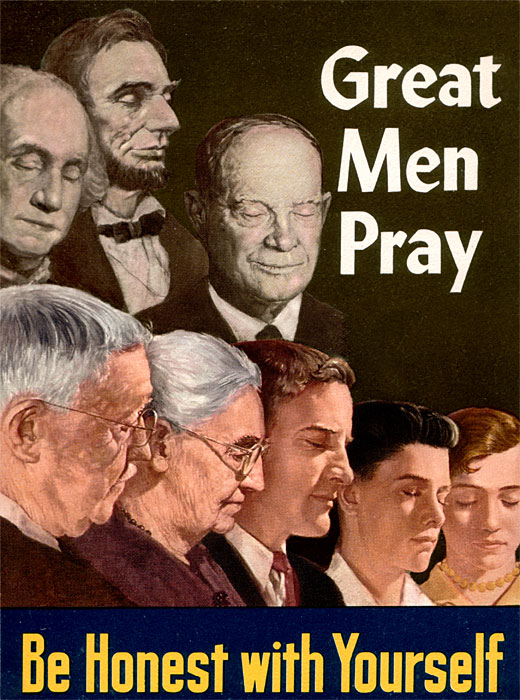 Be Honest With Yourself: Great Men Pray