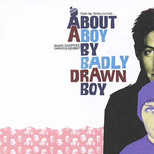 Badly Drawn Boy: About A Boy