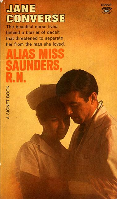 Alias Miss Saunders, R.N.