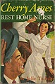 Cherry Ames, Rest Home Nurse