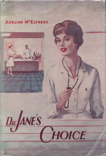 Dr. Jane's Choice