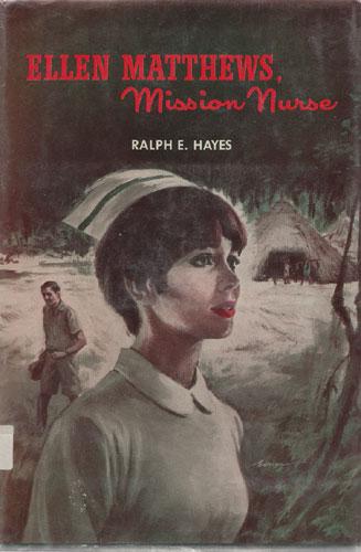 Ellen Matthews, Mission Nurse