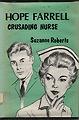 Hope Farrell, Crusading Nurse
