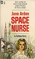 Jane Arden, Space Nurse