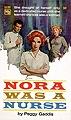 Nora Was a Nurse