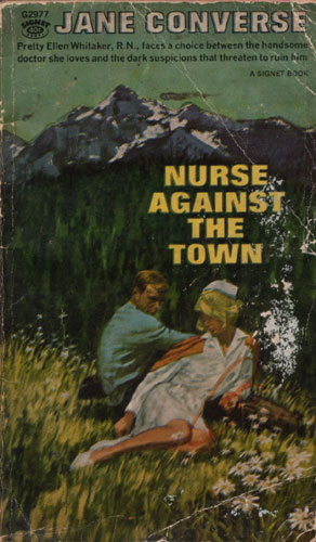 Nurse Against the Town