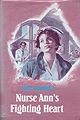 Nurse Ann's Fighting Heart