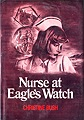 Nurse at Eagle's Watch