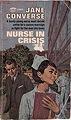 Nurse in Crisis