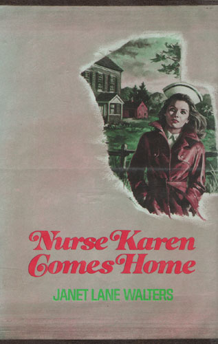 Nurse Karen Comes Home