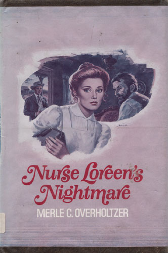 Nurse Loreen's Nightmare