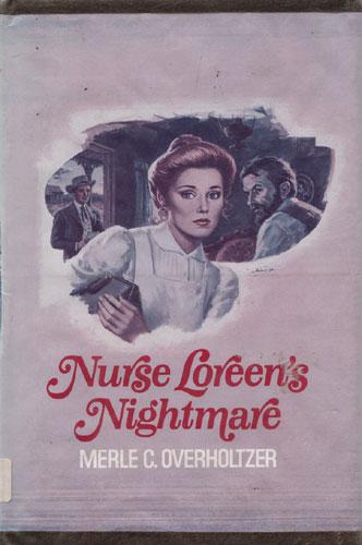 Nurse Loreen's Nightmare