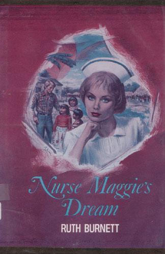 Nurse Maggie's Dream