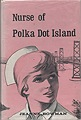 Nurse of Polka Dot Island