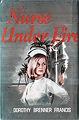 Nurse Under Fire