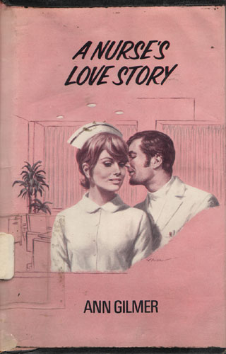 Nurse's Love Story, A