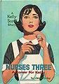 Nurses Three: A Career for Kelly