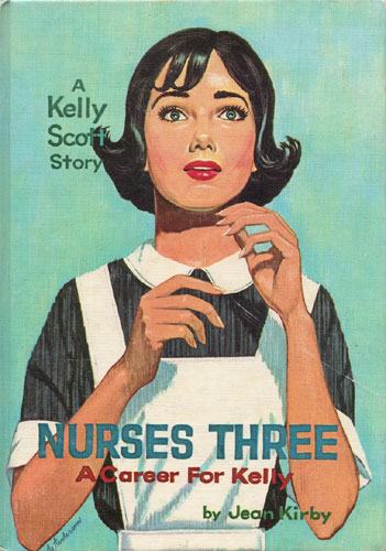 Nurses Three: A Career for Kelly