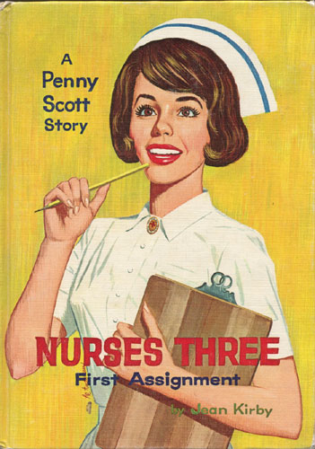 Nurses Three: First Assignment