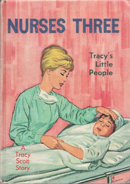 Nurses Three: Tracy's Little People