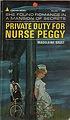 Private Duty for Nurse Peggy