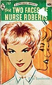 Two Faces of Nurse Roberts, The