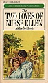 Two Loves of Nurse Ellen, The
