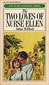 Two Loves of Nurse Ellen, The