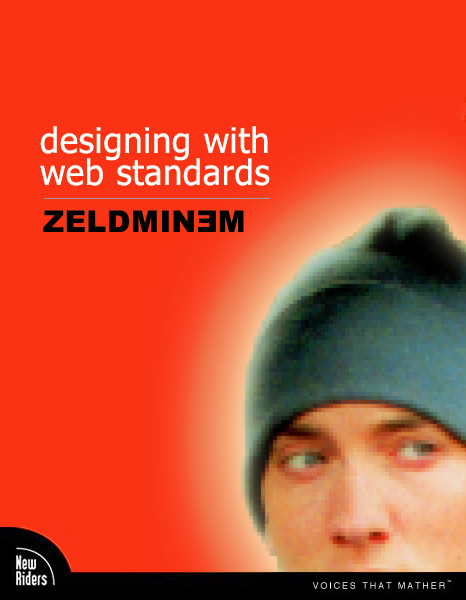 Designing with Web Standards by Zeldminem